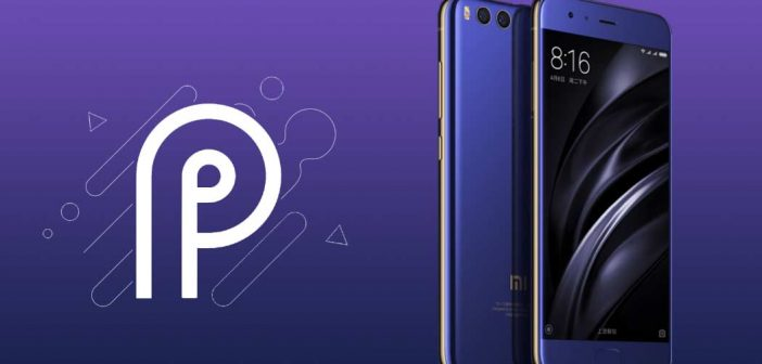 Xiaomi Mi 6, Mi Note 3 y Mi Mix 2 reciben android 9 pie noticias xiaomi adictos xiaomiadictos