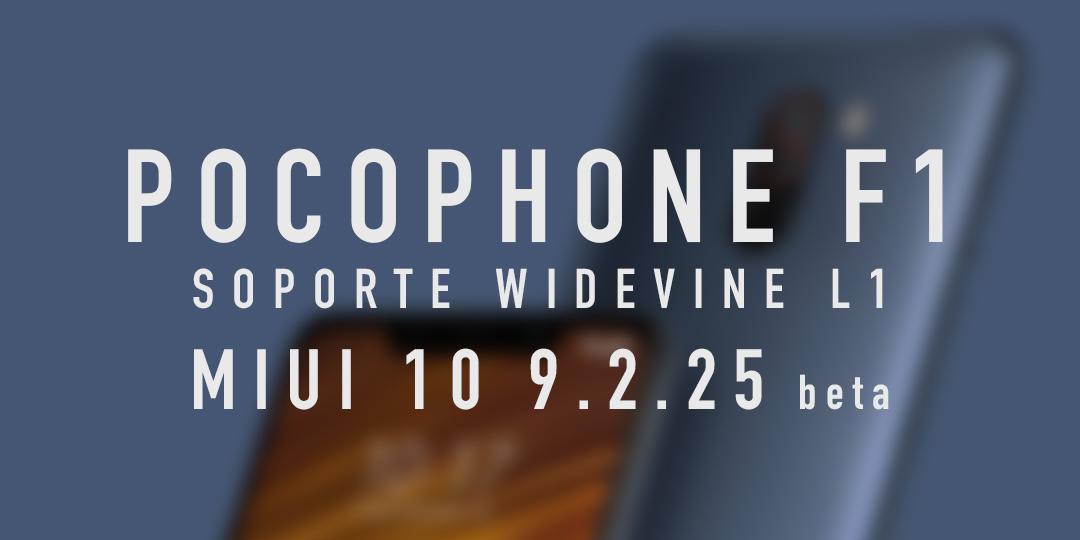 POCOPHONE F1 recibe soporte Widevine L1: Bienvenido
