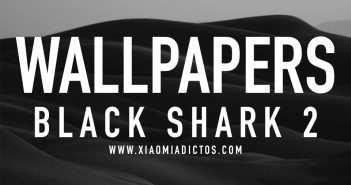 fondo wallpaper black shark 2 xiaomi noticias