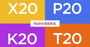 Redmi X20, P20, K20, T20, características, especificaciones, precio y lanzamiento del buque insignia de Redmi by Xiaomi. Noticias Xiaomi Adictos