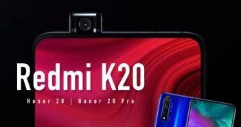 Redmi K20 vs Honor 20 vs Honor 20 Pro. Características, especificaciones y precio. Noticias Xiaomi Adictos