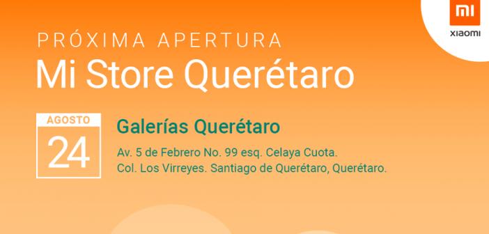Nueva Mi Store en Querétaro, México. Noticias Xiaomi Adictos