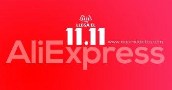 Las mejores ofertas del 11 del 11 (11.11) AliExpress. Noticias Xiaomi Adictos