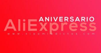 Prepárate para el 10º aniversario de AliExpress con cupones descuentos y grandes ofertas. Noticias Xiaomi Adictos