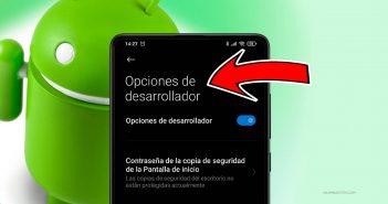 Activar opciones desarrollador Xiaomi, Redmi o POCO, para que sirven. noticias Xiaomi Adictos