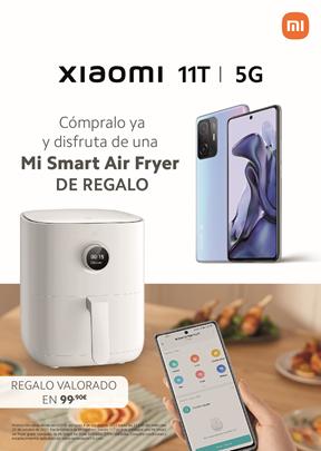Desde hoy por la compra del Xiaomi 11T te llevarás una freidora inteligente. Noticias Xiaomi Adictos